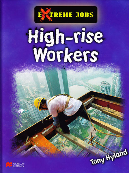 Extreme Jobs High Rise Workers