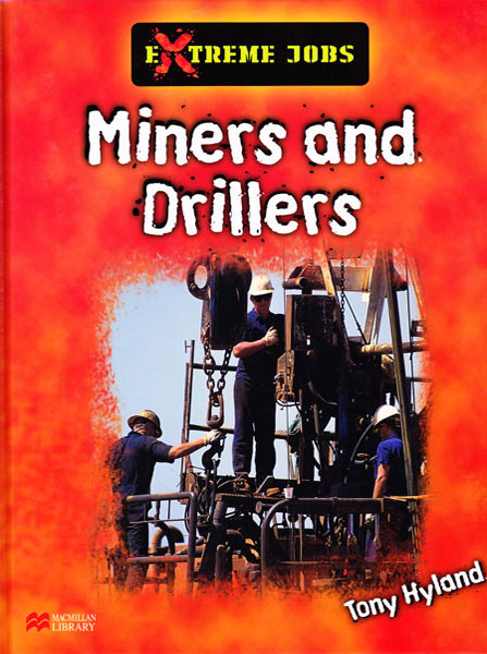 Extreme Jobs Miners and Drillers