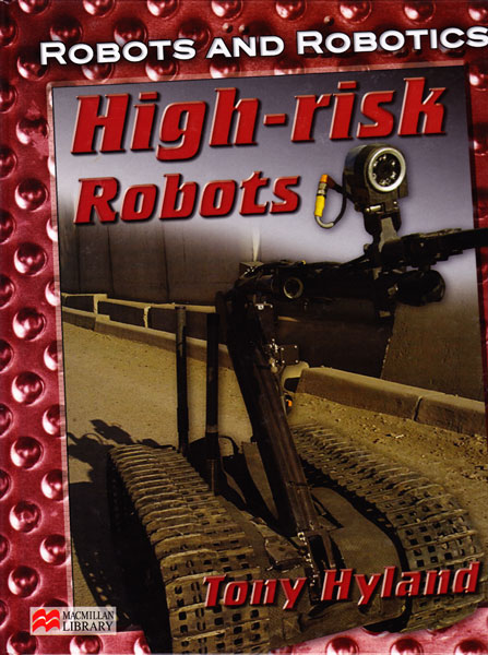 High Risk Robots