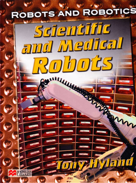 Scientific and Medical Robots